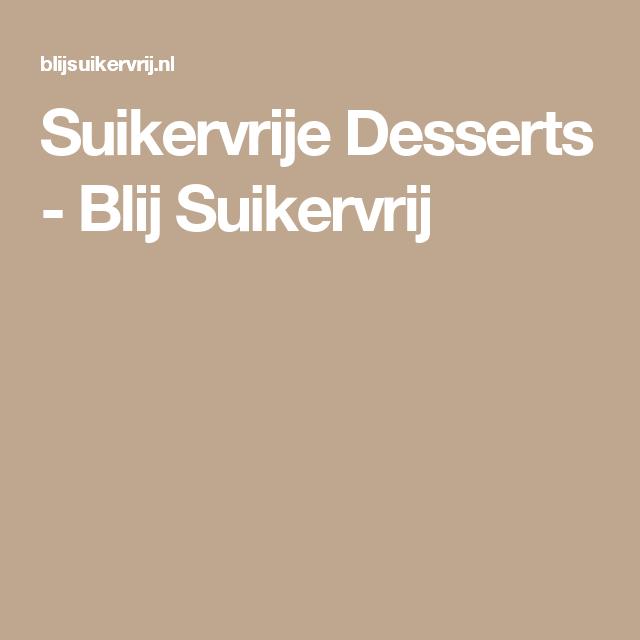 Suikervrije Desserts - Blij Suikervrij