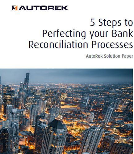 Steps To Perfecting Your Bank Reconciliation Processes Banking