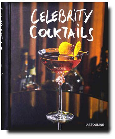 Assouline Publishing Celebrity Cocktails Book in 2019