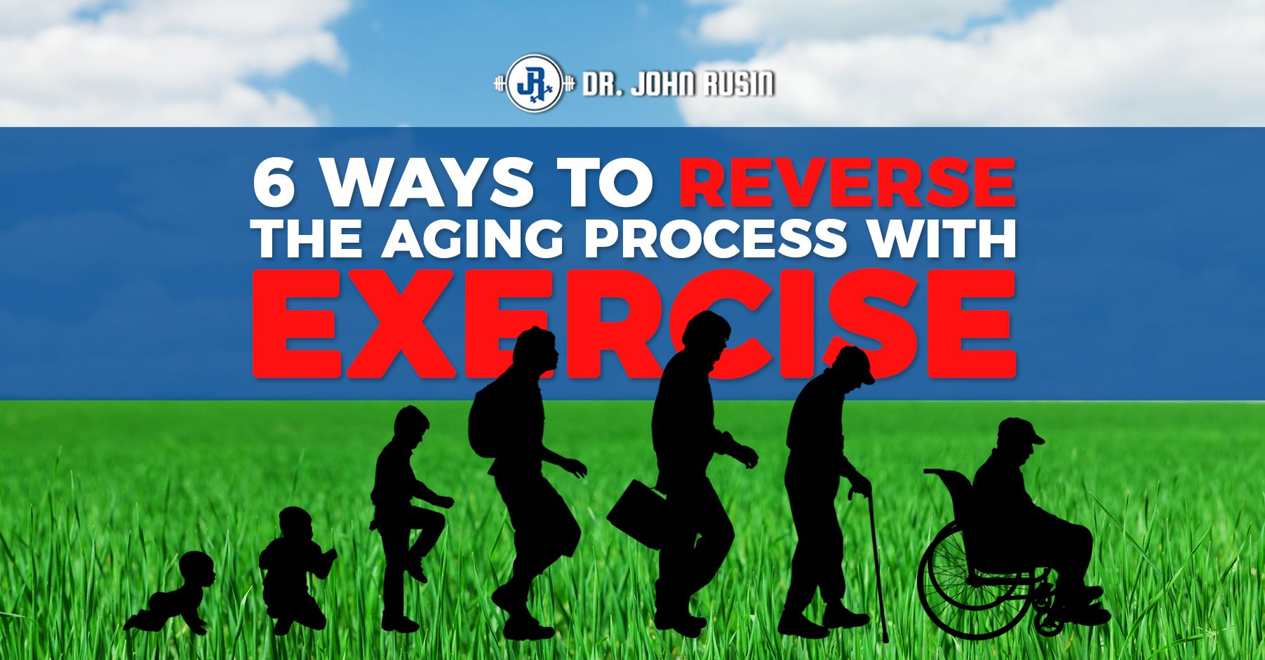 6 Ways To Reverse The Aging Process With Exercise