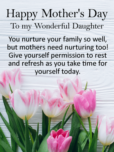 To My Wonderful Daughter Happy Mother S Day Card Birthday Greeting Cards By Davia Happy Mothers Day Wishes Happy Mothers Day Friend Happy Mothers Day Daughter