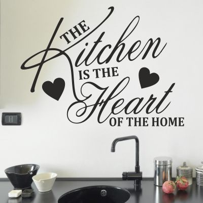 Kitchen Heart Of The Home Alluring Kitchen Is The Heart Of The Home Art Wall Stickers  Ideas . Inspiration