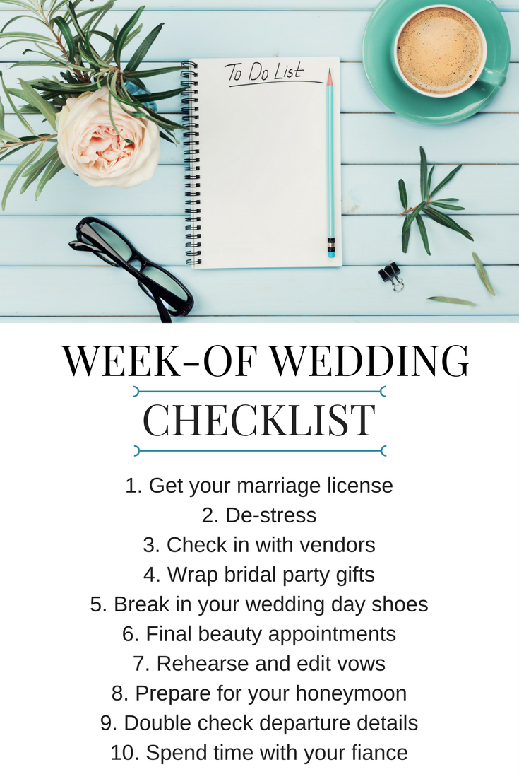 10 Wedding Planning Tips For The Week Before Your Wedding Today S Bride Wedding Checklist Budget Wedding Checklist Wedding Day Checklist