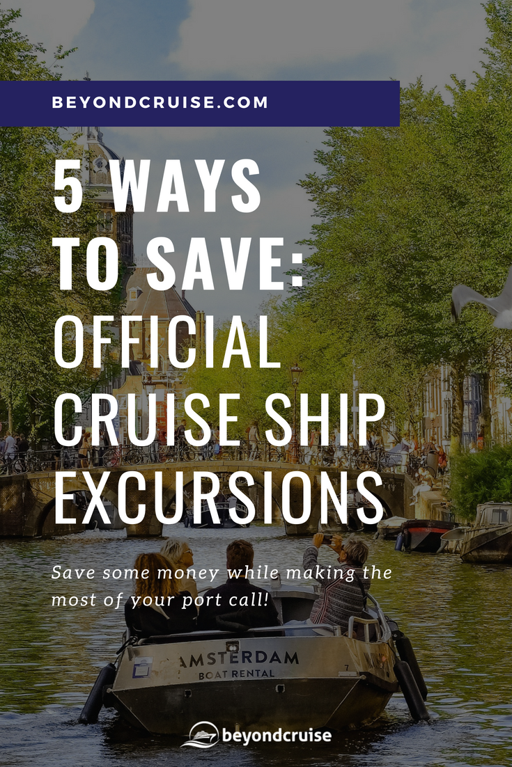 Five ways to save money on official cruise ship excursions ...