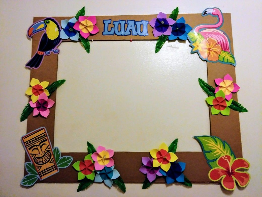 Diy photo frame Hawaiian party love how colorful it looks ! By ...
