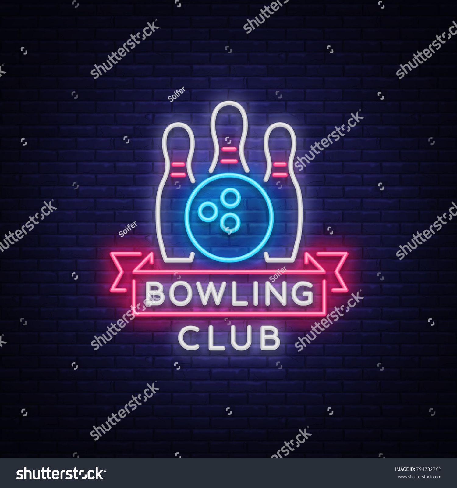 Bowling Logo Vector Neon Sign Symbol Bright Banner Advertising Bright Night Bowling Luminous Neon Billboard Design A Template Neon Signs Neon Vector Logo