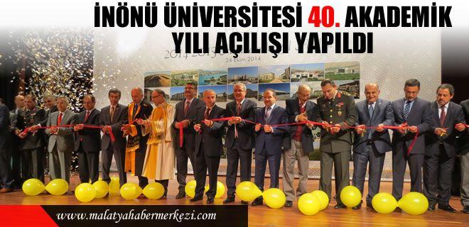 Malatya İnönü Üniversitesi  40. Akademik Yıl açılış törenini gerçekleştirdi.