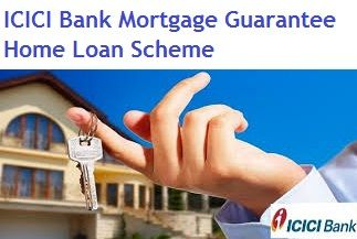 Icici Bank Launches Mortgage Guarantee Home Loans Mortgage Loans Real Estate Investing Things To Sell