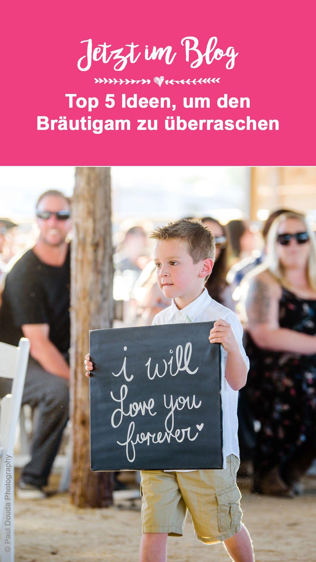 Top 5 Ideen Uberraschung Fur Den Brautigam Von Der Braut Oder Umgekehrt In 2020 Hochzeitsuberraschungen Hochzeit Trauung
