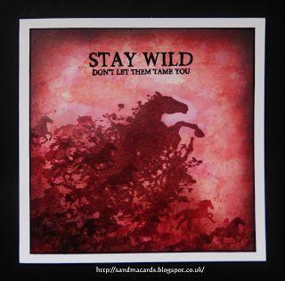 Sandma's Handmade Cards: Stay Wild