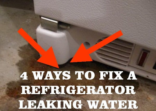 5 Ways To Fix A Refrigerator Leaking Water Home repair