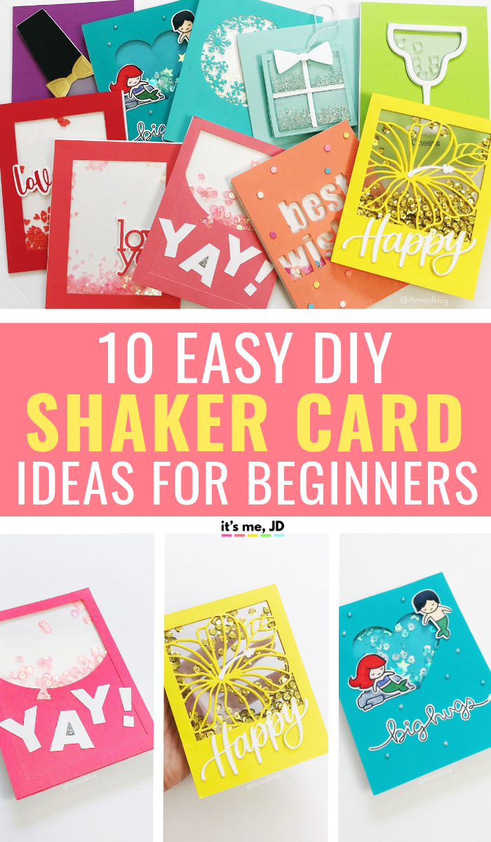 10 Easy Shaker Card Ideas That Are Perfect For Beginners Card Making Ideas For Beginners Shaker Cards Tutorial Shaker Cards