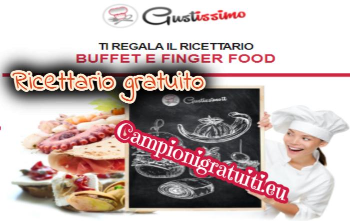 """Ricettario Gratuito Offerto da Gustissimo """"Buffet e Finger Food"""""""