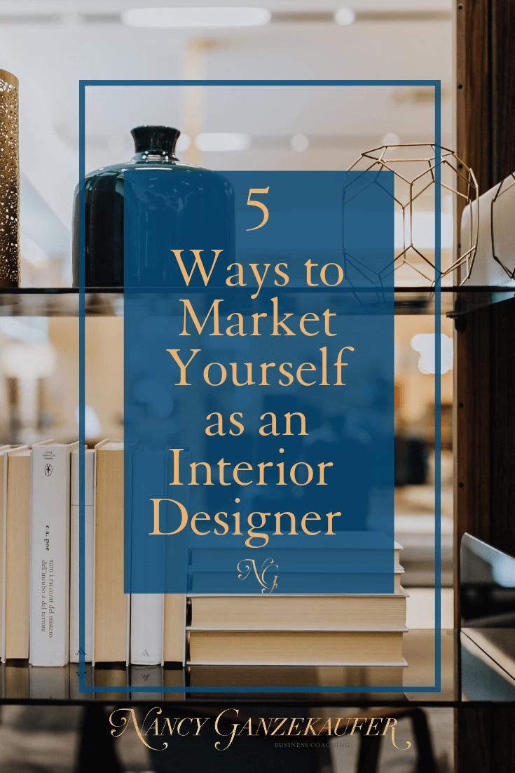 5 underutilized ways to market yourself as an interior designer rh pinterest com