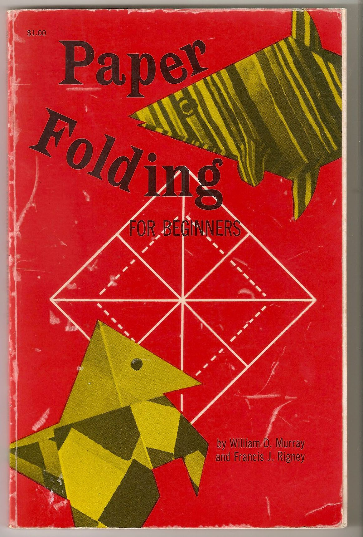 "graphandcompass: "" Paper Folding for Beginners, by William D. Murray and Francis J. Rigney """