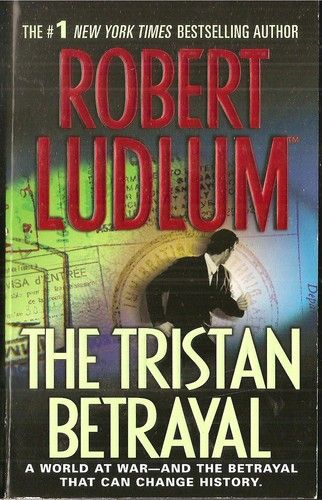 Pin By Brenda Gravelle On Either I Read It Already Or Plan To Read Robert Ludlum Betrayal Novels