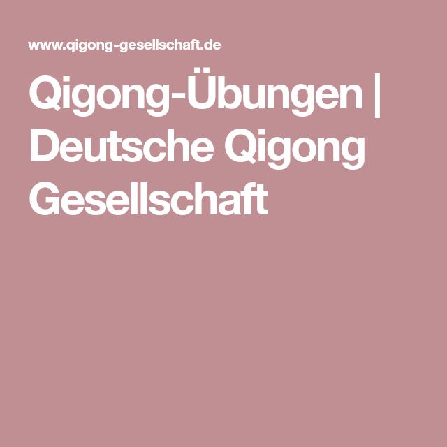 QigongÜbungen Deutsche Qigong Gesellschaft Qigong