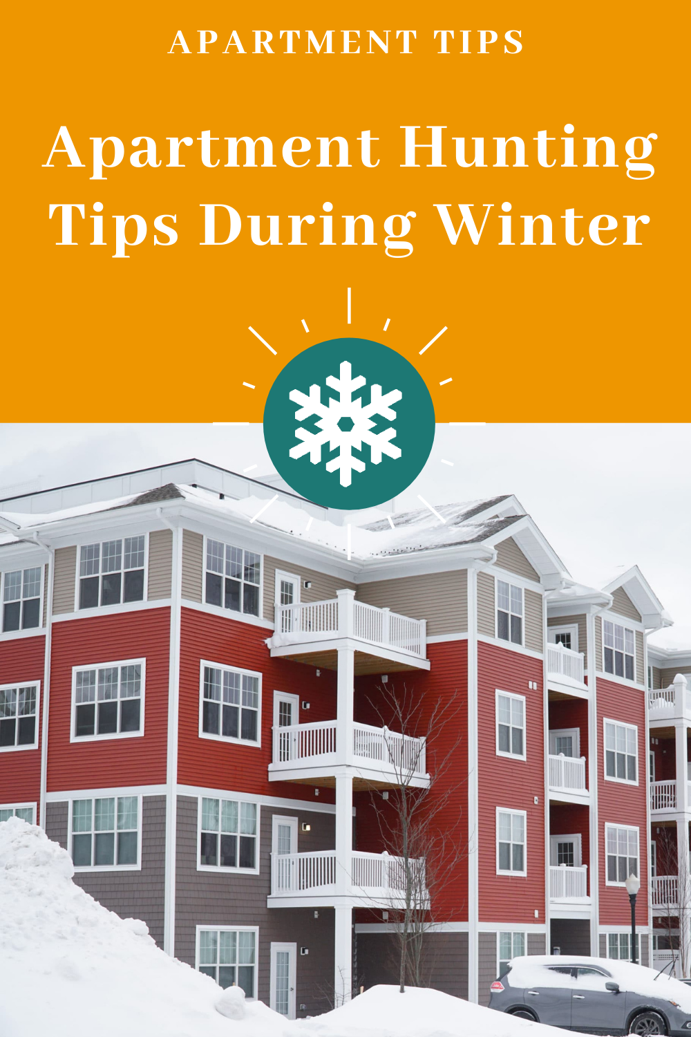 Apartment Hunting Tips During Winter Apartment Hunting Hunting Tips Hunting
