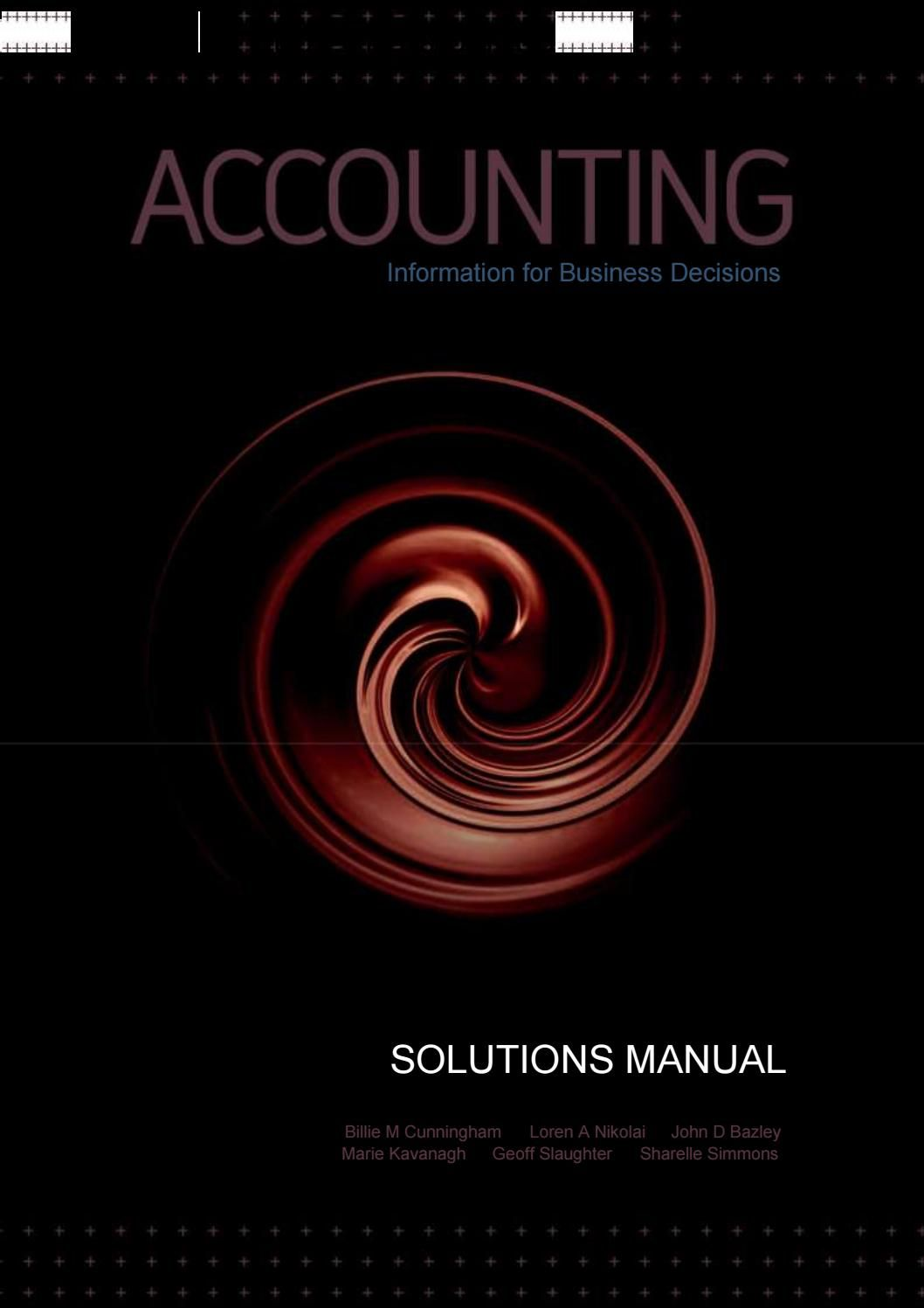 Solutions Manual For Accounting Information Business Decisions 1st Edition By Cunningham Nikolai