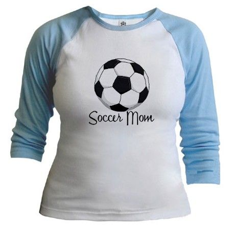 5e4f7df3e Soccer Mom Shirt on CafePress.com | wish list | Baseball, 40th ...