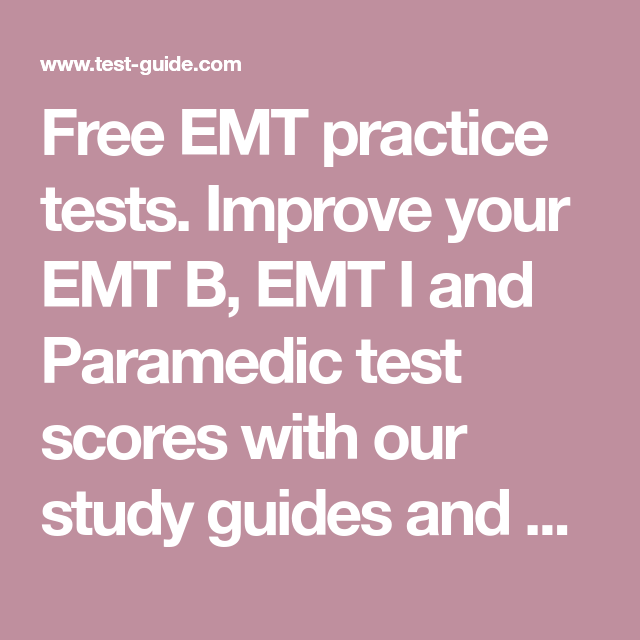Advanced emt / emt-intermediate « emt exam ace.