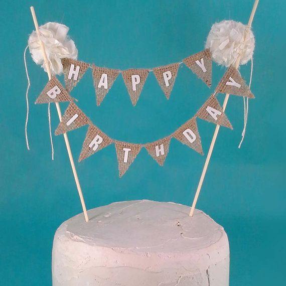 Burlap Cake Banner Ivory Happy Birthday Bunting B203 Shabby Chic Topper