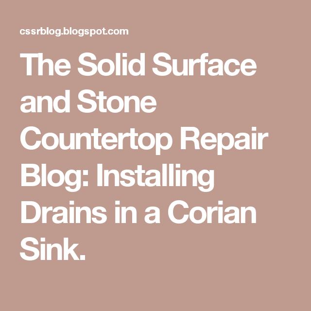 Installing Drains In A Corian Sink Corian Sink Corian Drains