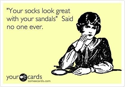 socks + sandals = no go