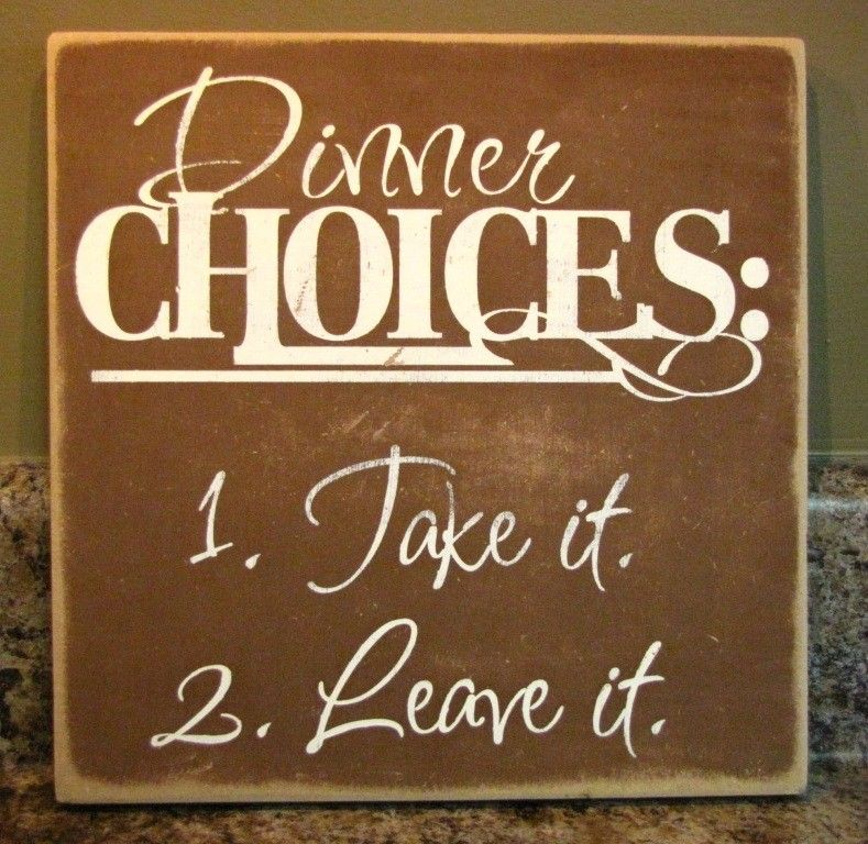 Dinner Choices Fun Word Art Home Decor Sign - Brown Hand Painted  Perfect Addition to Any Kitchen or Dining Room Great House Warming Gift. $27.00, via Etsy.