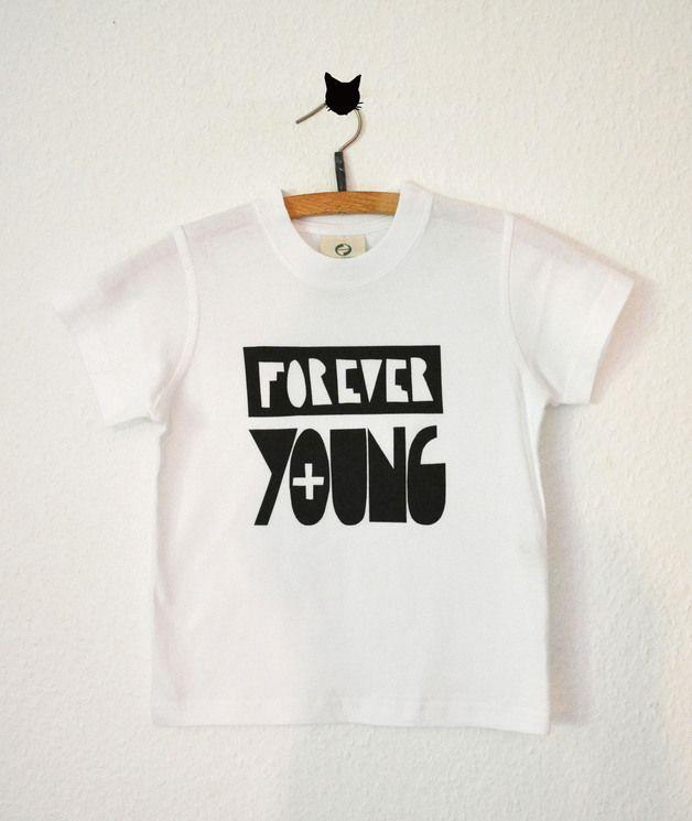 Kinder T Shirt Forever Young T Shirt By Elhe Kids Via Dawanda Com