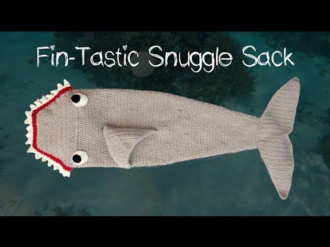 Crochet Shark Snuggle Sack + Tutorial - The Crochet Crowd | crochet ...