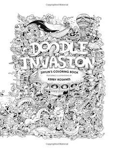 Doodle Invasion Zifflins Coloring Book Zifflin Kerby Rosanes 9781492977056 Amazon