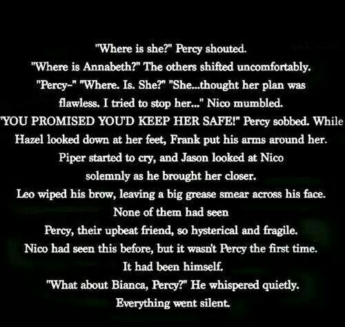No this can't happen.... I'm sorry I do this a lot but... Correct this characters or fans but Nico, Percy never promised to keep Bianca safe you asked him to promise and Percy said he would try because he knew it's dangerous to be a demigod. Percy never promised you anything. Again sorry but it's true