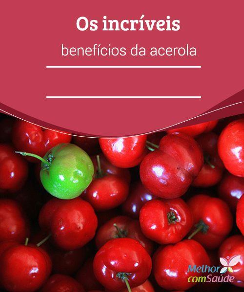 Acerola conheça os seus incríveis #benefícios  A #acerola esconde, em seus 40 g de #massa suculenta, inúmeros#nutrientes. Além deflavonoides,vitaminas A, B1 e B6. Conheça mais suas vantagens para #saúde.