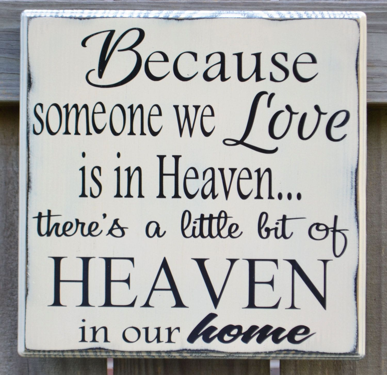 Because someone we love is in heaven...Custom wood sign, home ...