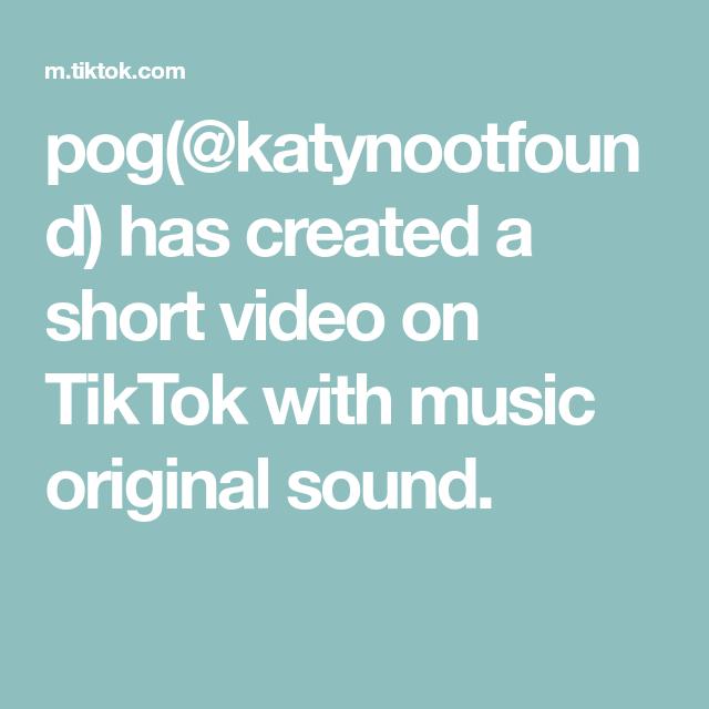 Pog Katynootfound Has Created A Short Video On Tiktok With Music Original Sound The Originals Edit Music Music