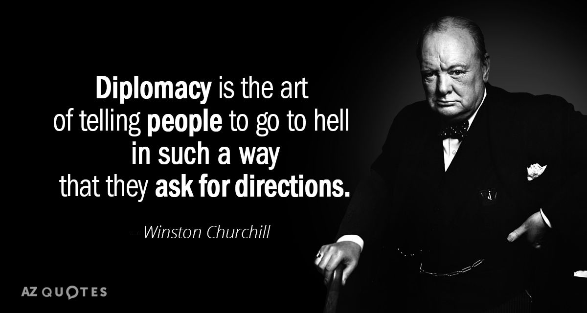Image result for quotes on lessons of diplomacy