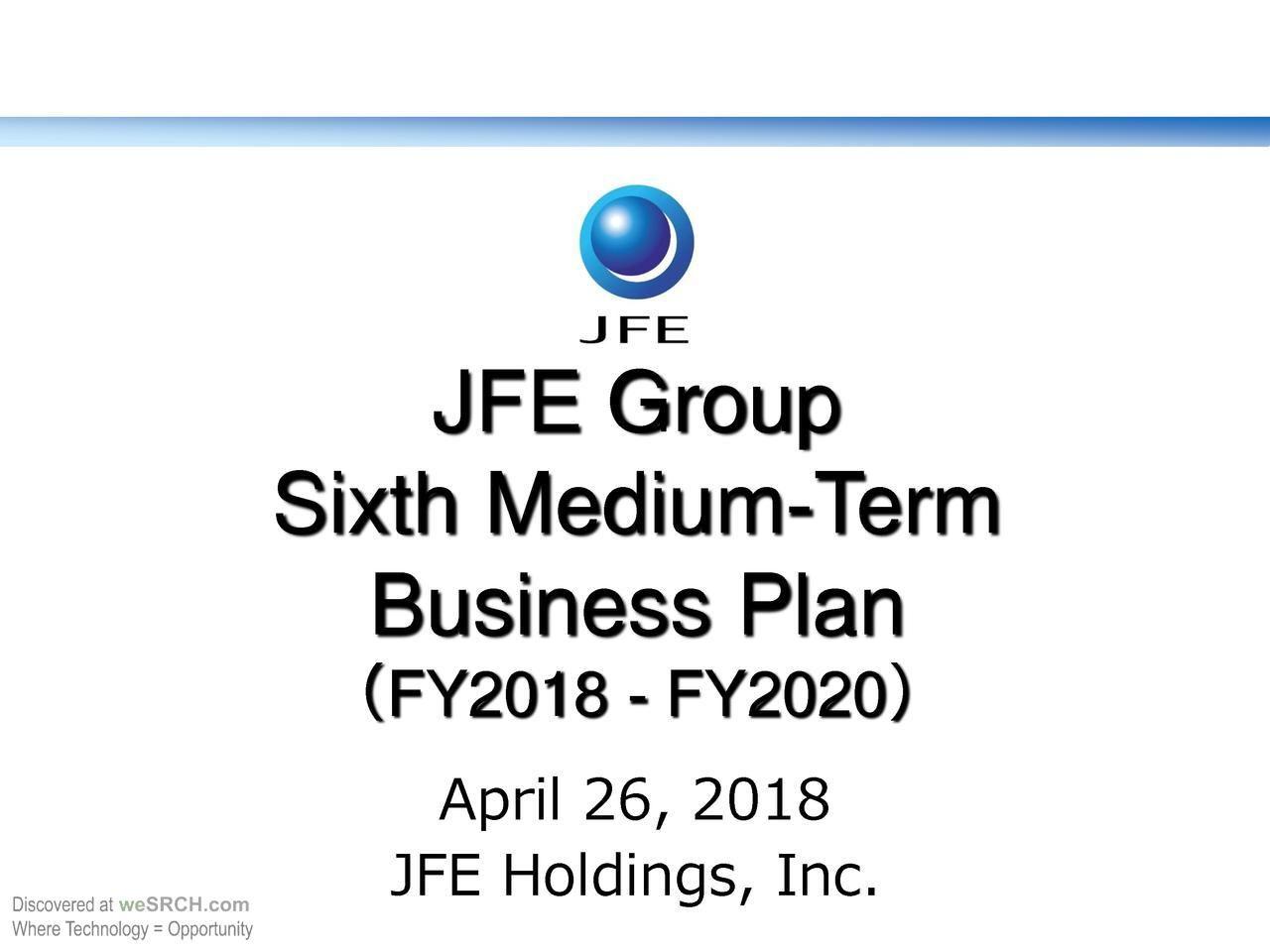 JFE Group Sixth MediumTerm Business Plan (FY2018FY2020