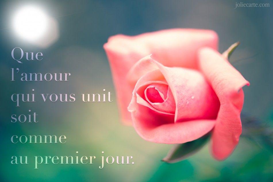 Que Lamour Qui Vous Unit Soit Comme Au Premier Jour Joyeux