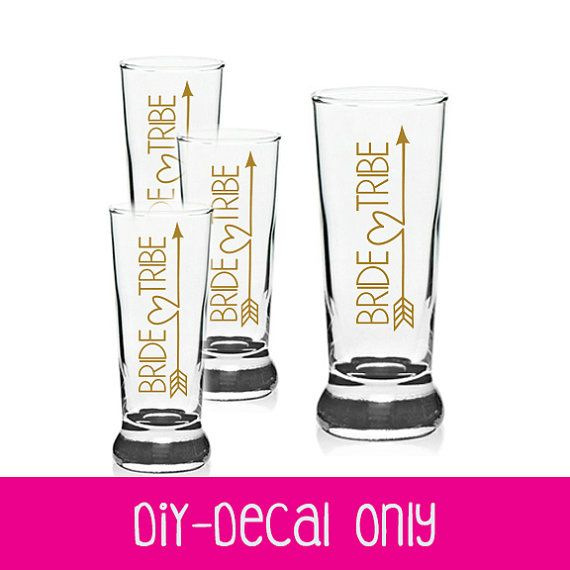 Set Of Bride Tribe And One BRIDE Decals Bachelorette - Vinyl decals for shot glasses