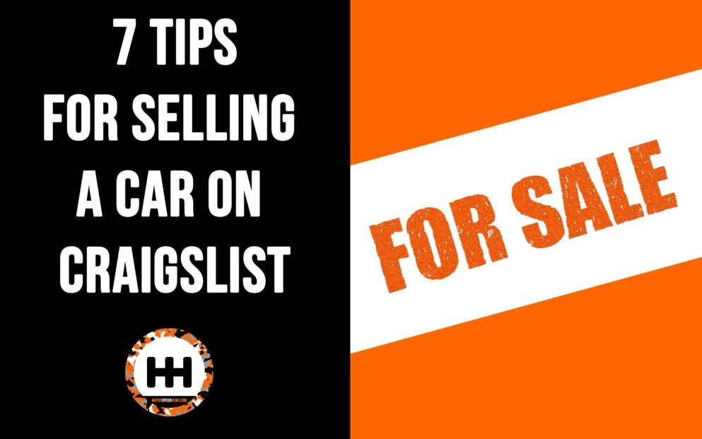 7 Tips For Selling A Car On Craigslist | Sell car, Car, Tips
