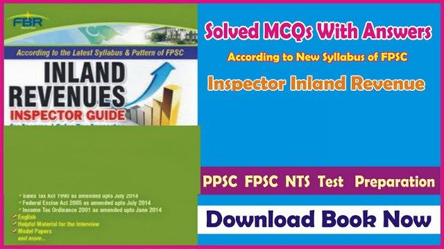 FPSC Inspector inland Revenues Test: Complete Book MCQs with