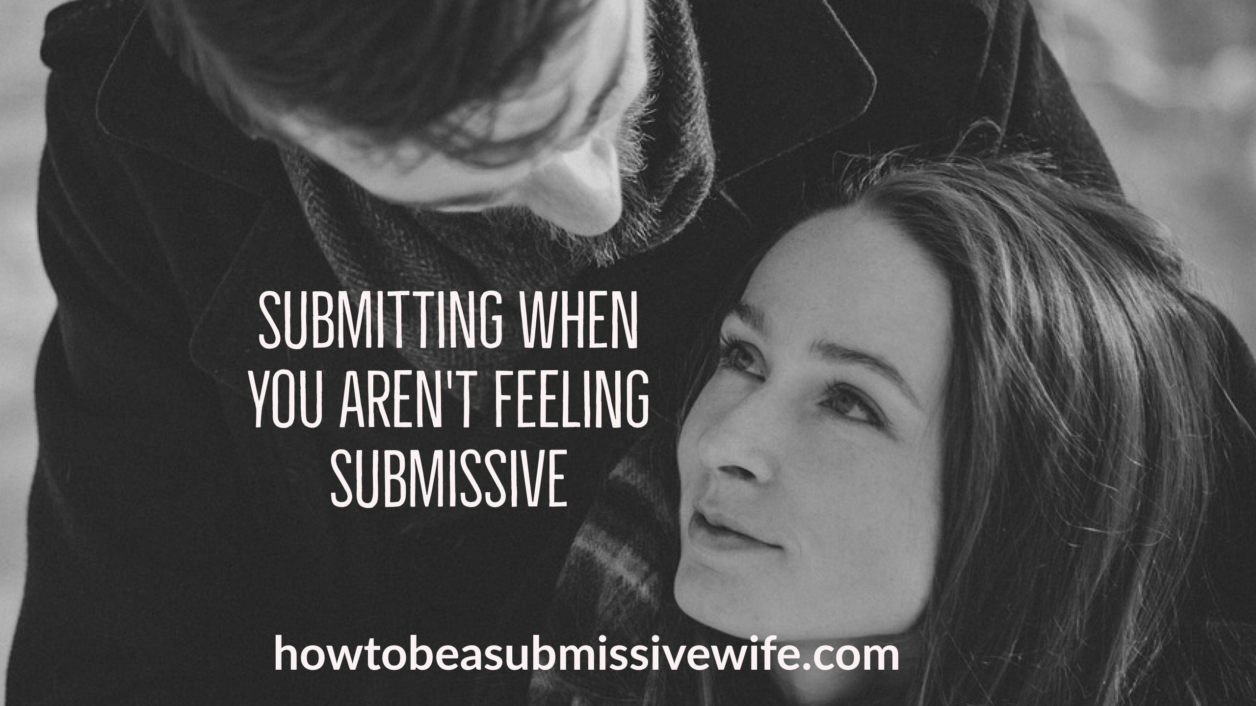 How To Tell If She Is Submissive