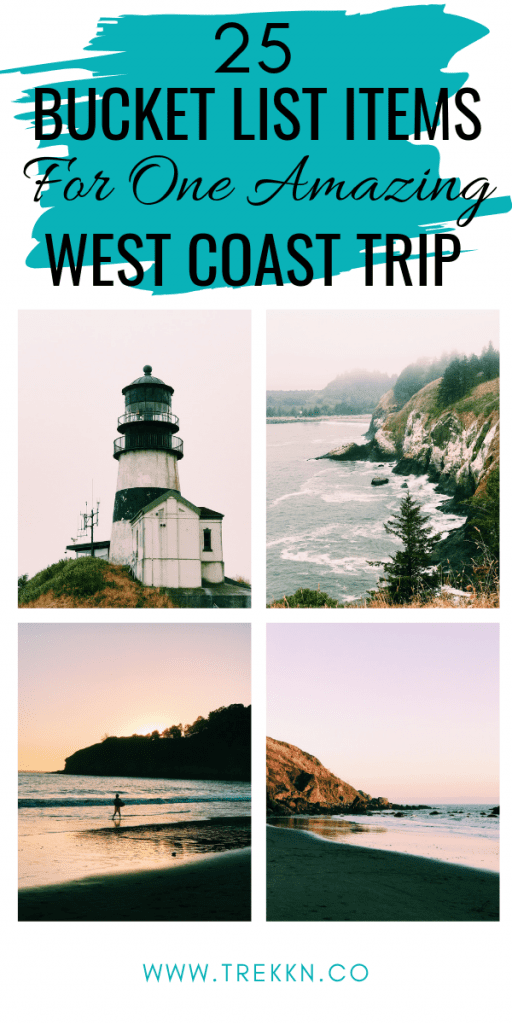 25 West Coast Trip Bucket List Ideas for One Amazing Adventure - TREKKN | For the Love of RVing