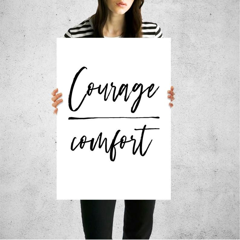 COURAGE OVER COMFORT inspirational quote choose courage be
