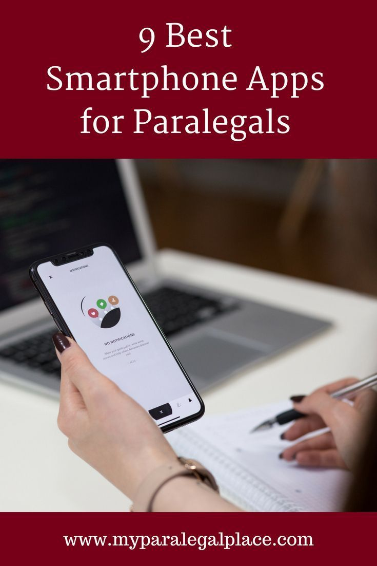 9 Best Smartphone Apps for Paralegals Research and
