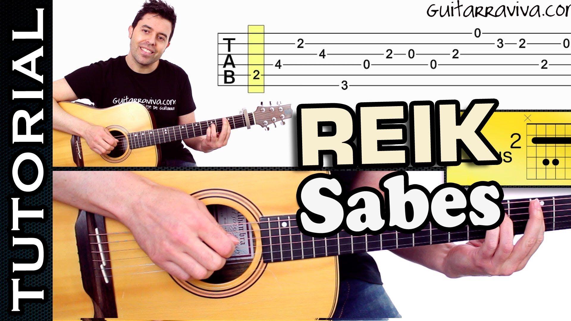 Como Tocar Sabes De Reik En Guitarra Tutorial Perfecto Acordes Y Ritmo Guitarras Reik Lecciones De Guitarra