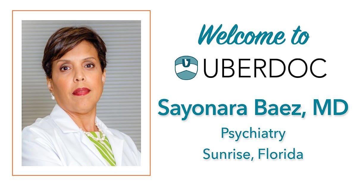 UBERDOC Dr. Sayonara Baez, psychiatrist