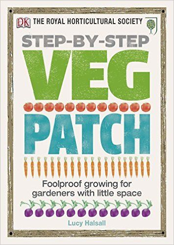Rhs Step By Step Veg Patch Amazon Co Uk Dk 9781405394437 Books