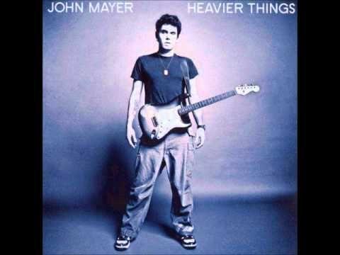 John Mayer Come Back To Bed John Mayer Heavier Things John